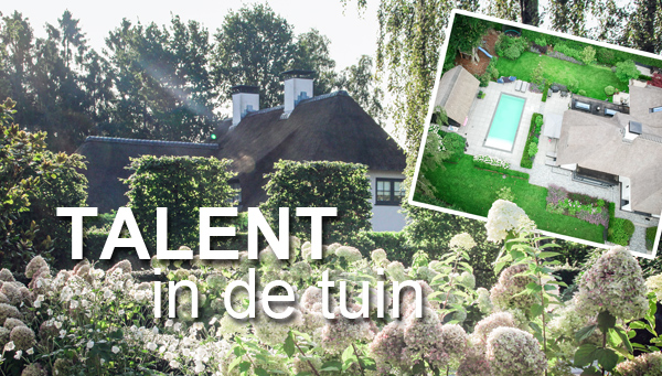 Talent in de tuin